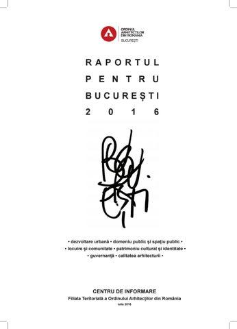 Raportul Pentru București 2016 By Raportul Pentru București Oar