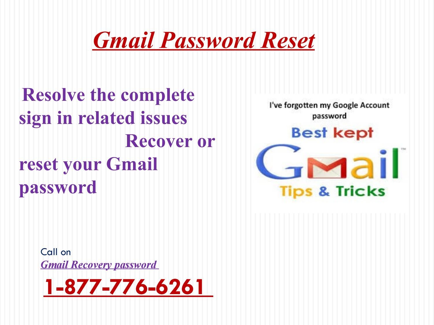 Gmail forgot password Hitches through1-877-776-6261 Recover