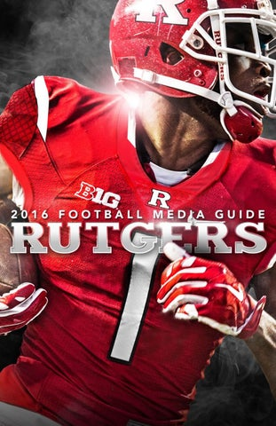e864129b1 2017 Rutgers Football Media Guide by Rutgers Athletics - issuu