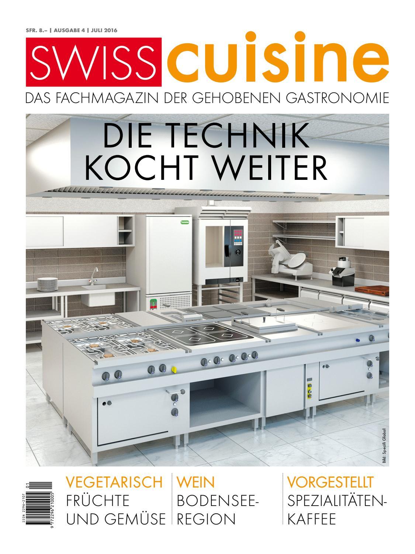 SwissCuisine   Ausgabe 4   Juli 2016 by marmite verlags ag - issuu