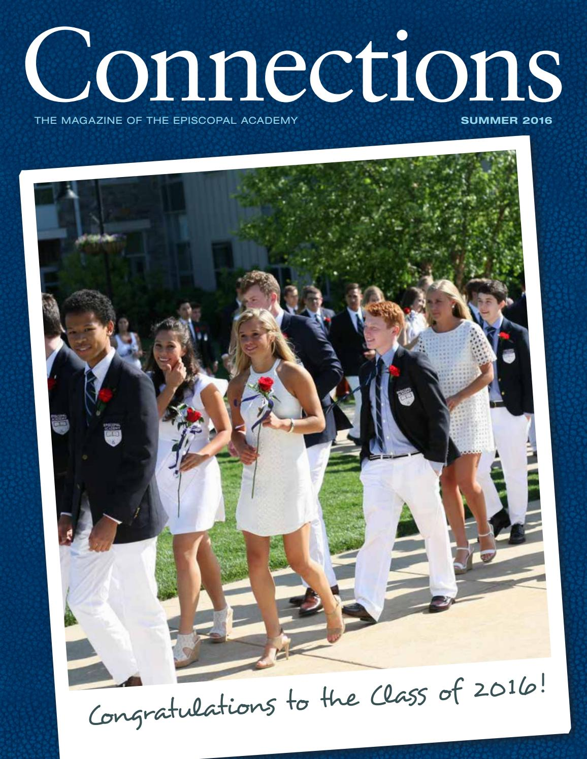 ecfd5ae0b9e Connections  Summer 2016 by The Episcopal Academy - issuu