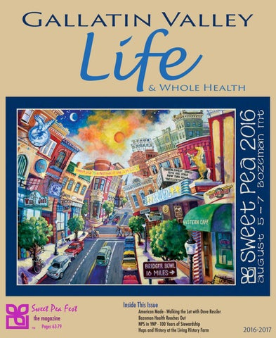 2d552e05dfae9 Gallatin Valley Life 2016 by Rey Advertising - issuu