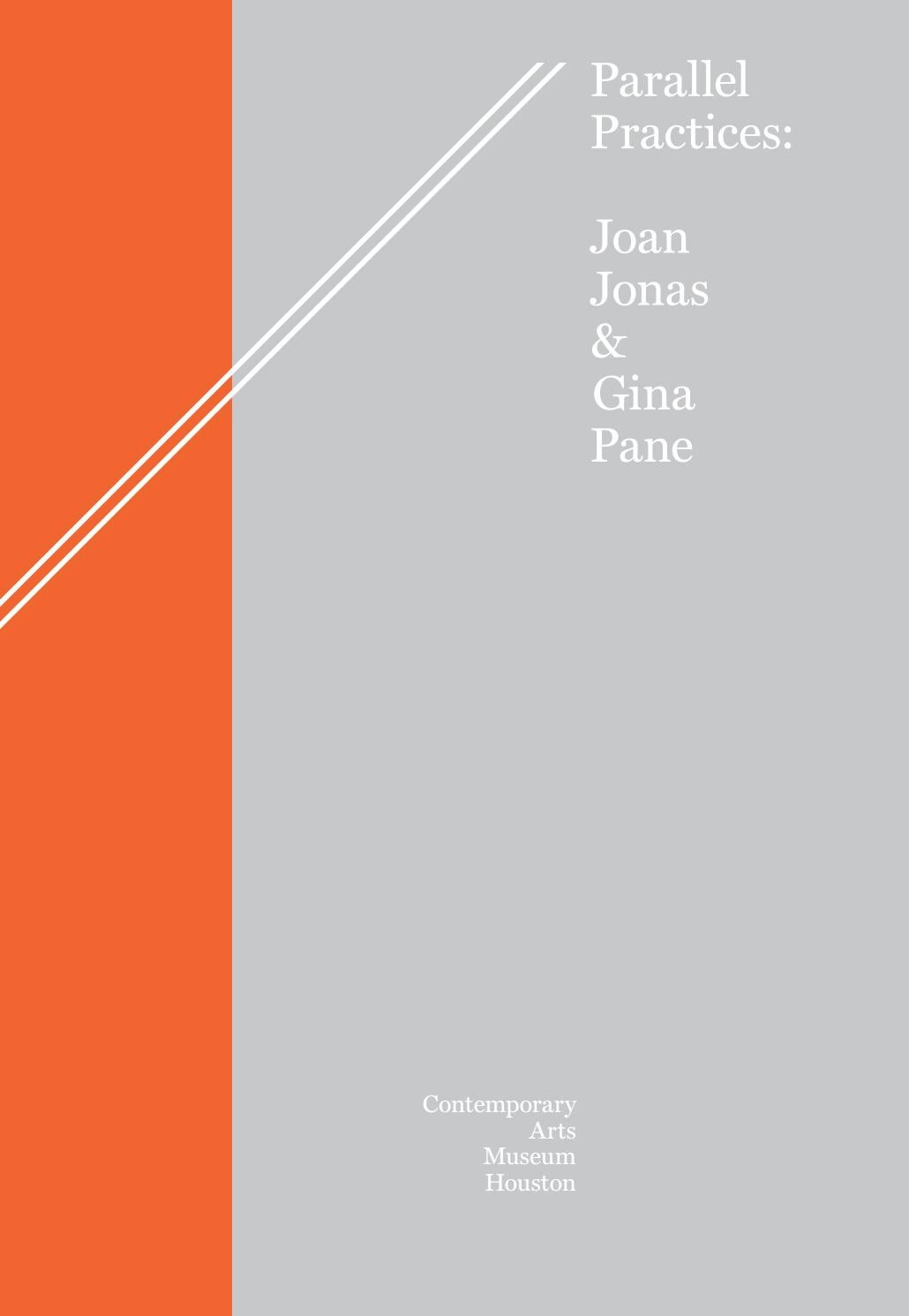 Parallel Practices Joan Jonas Gina Pane By Contemporary