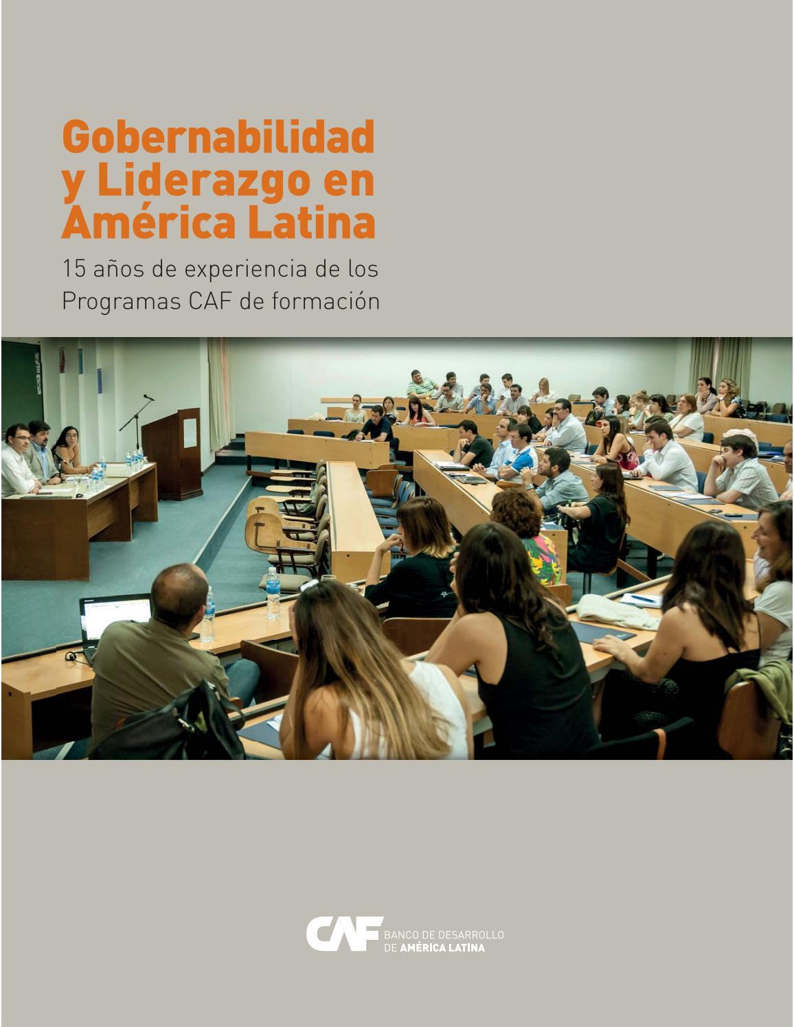 Gobernabilidad y LIderazgo CAF 15 años en ALC by Walter Raul Pinedo ...