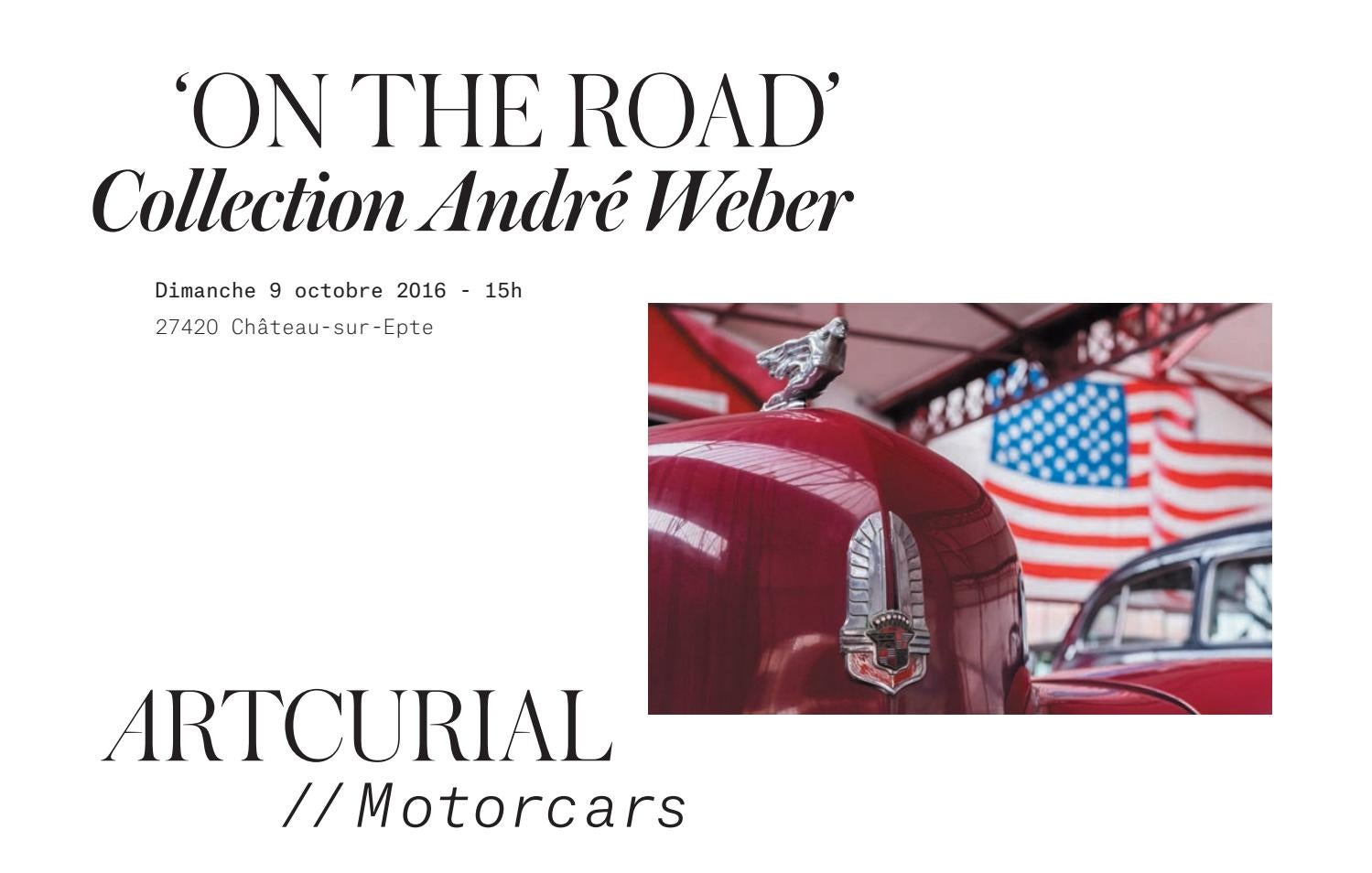 45a1abdacdb0d On The Road  Collection André Weber by Artcurial - issuu