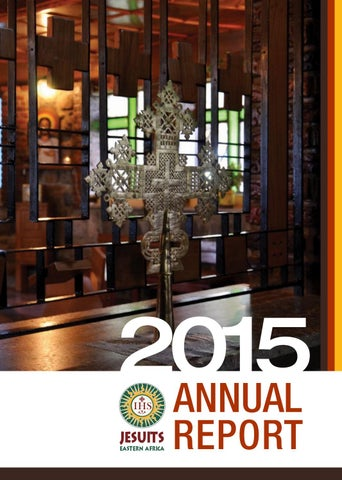 Jesuits Eastern Africa 2015 Annual Report By Jesuits Eastern