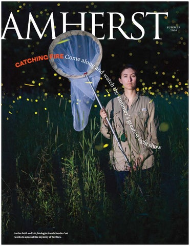Amherst Magazine Summer 2016 By Amherst Magazine Issuu