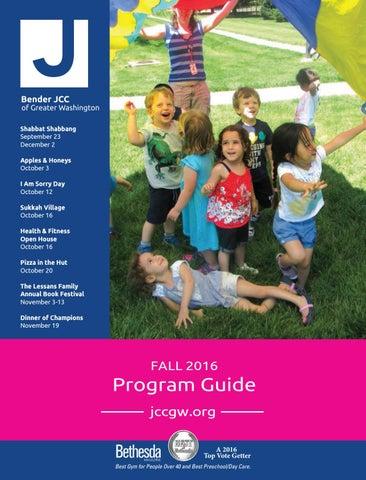 Fall 2016 Program Guide By Bender Jcc Of Greater Washington Issuu