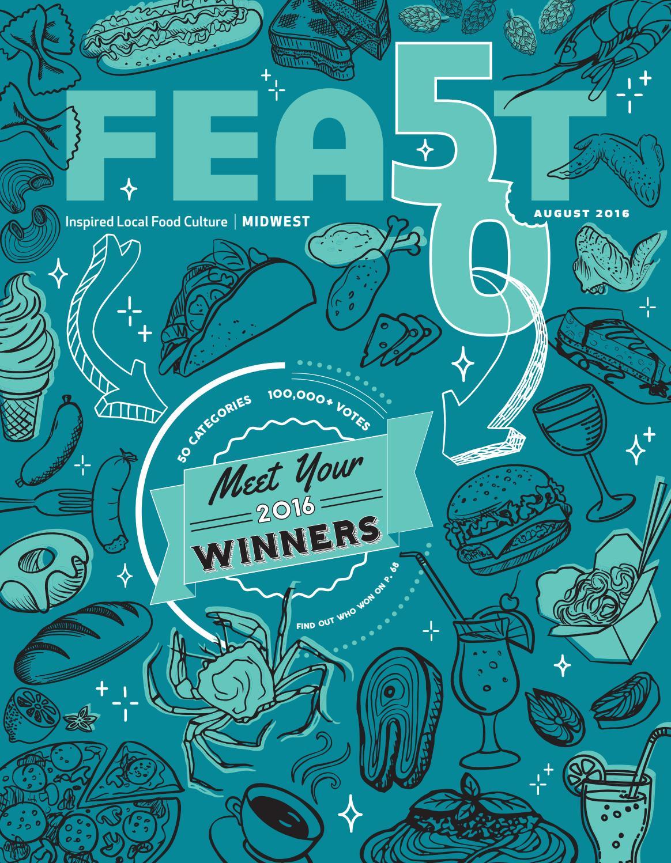 August 2016 Feast Magazine by Feast Magazine - issuu