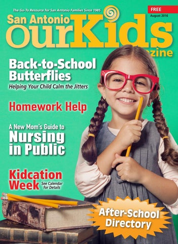 August 2016 Our Kids Magazine By Our Kids Magazine Issuu