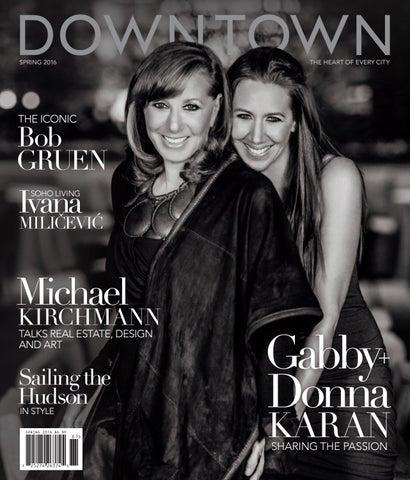 a2530c27e0 018 Downtown Magazine NYC Spring 2016 Gabby Karan De Felice + Donna Karan