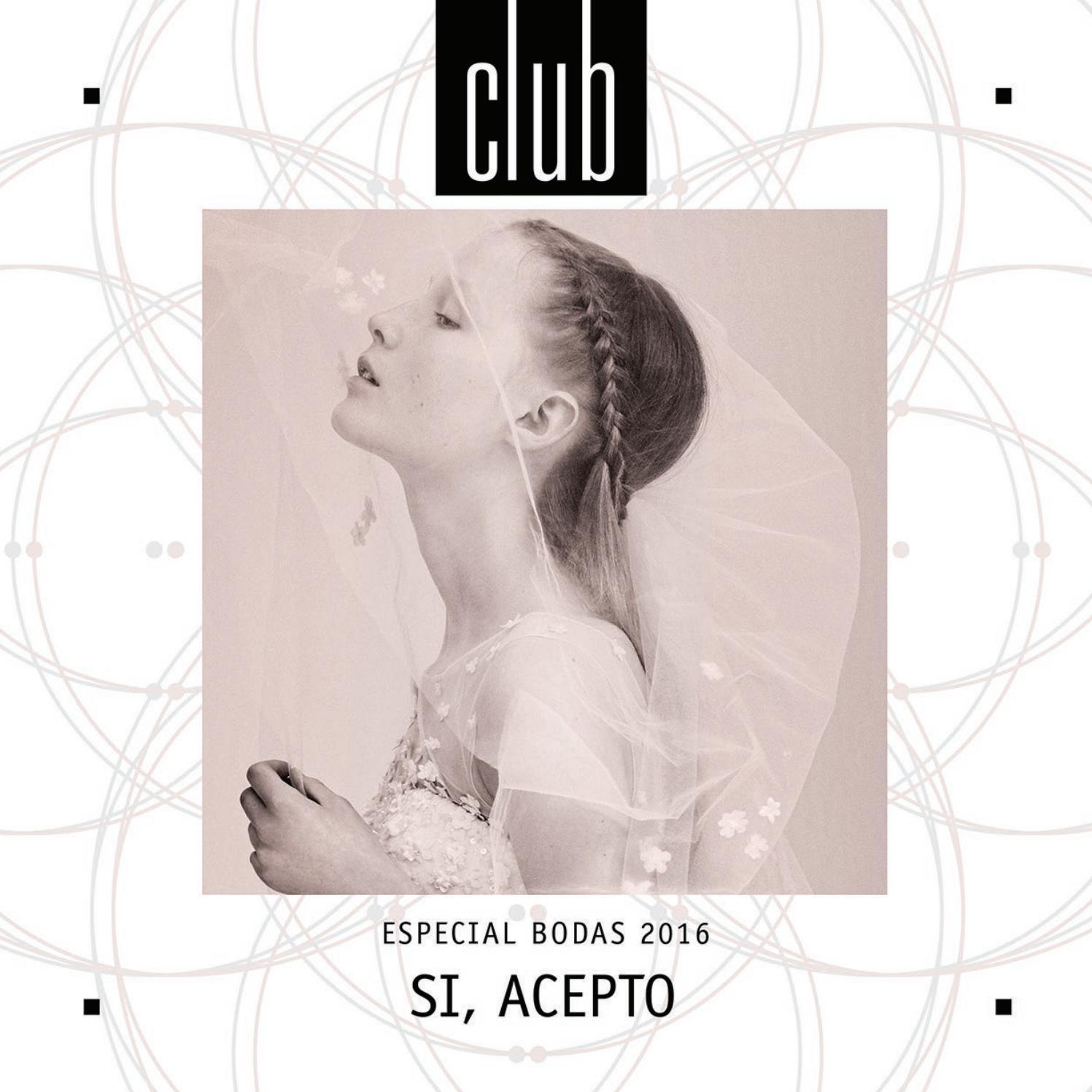 Club 78 Si Acepto Especial Bodas 2016 By Club Magazine  # Muebles Metalicos Marva