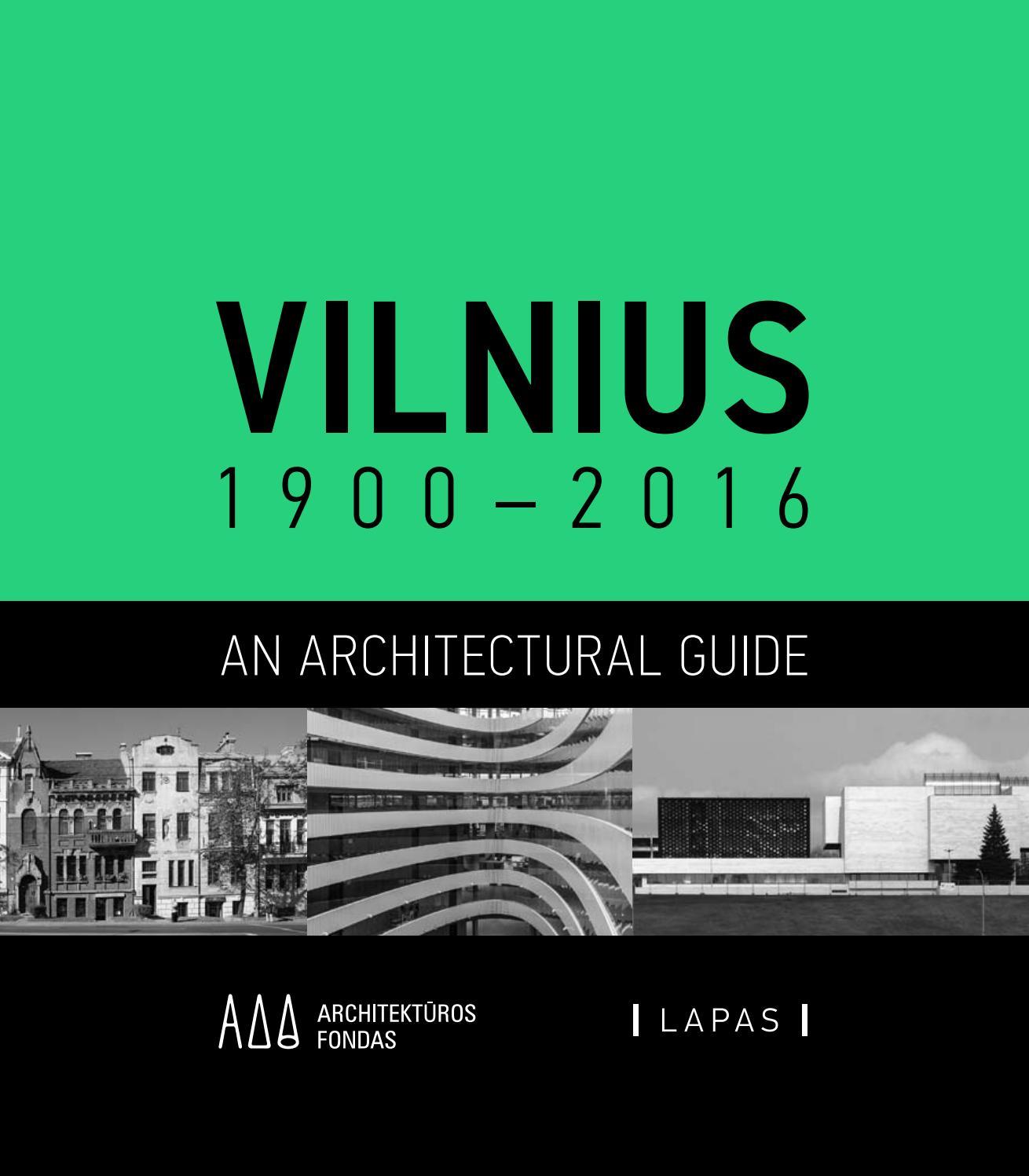 Vilnius 1900 2016 An Architectural Guide by LAPAS publishing