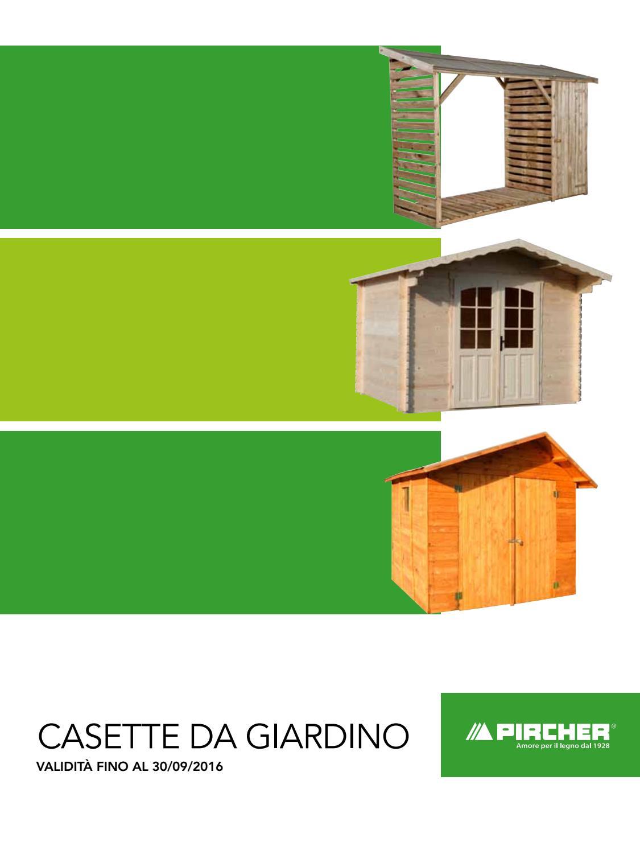 Pircher Casette In Legno Catalogo.Casette Da Giardino By Pircher Oberland Issuu
