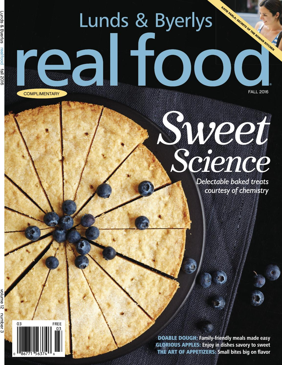 Lunds And Byerlys Real Food Fall 2016 By Lunds Byerlys Issuu