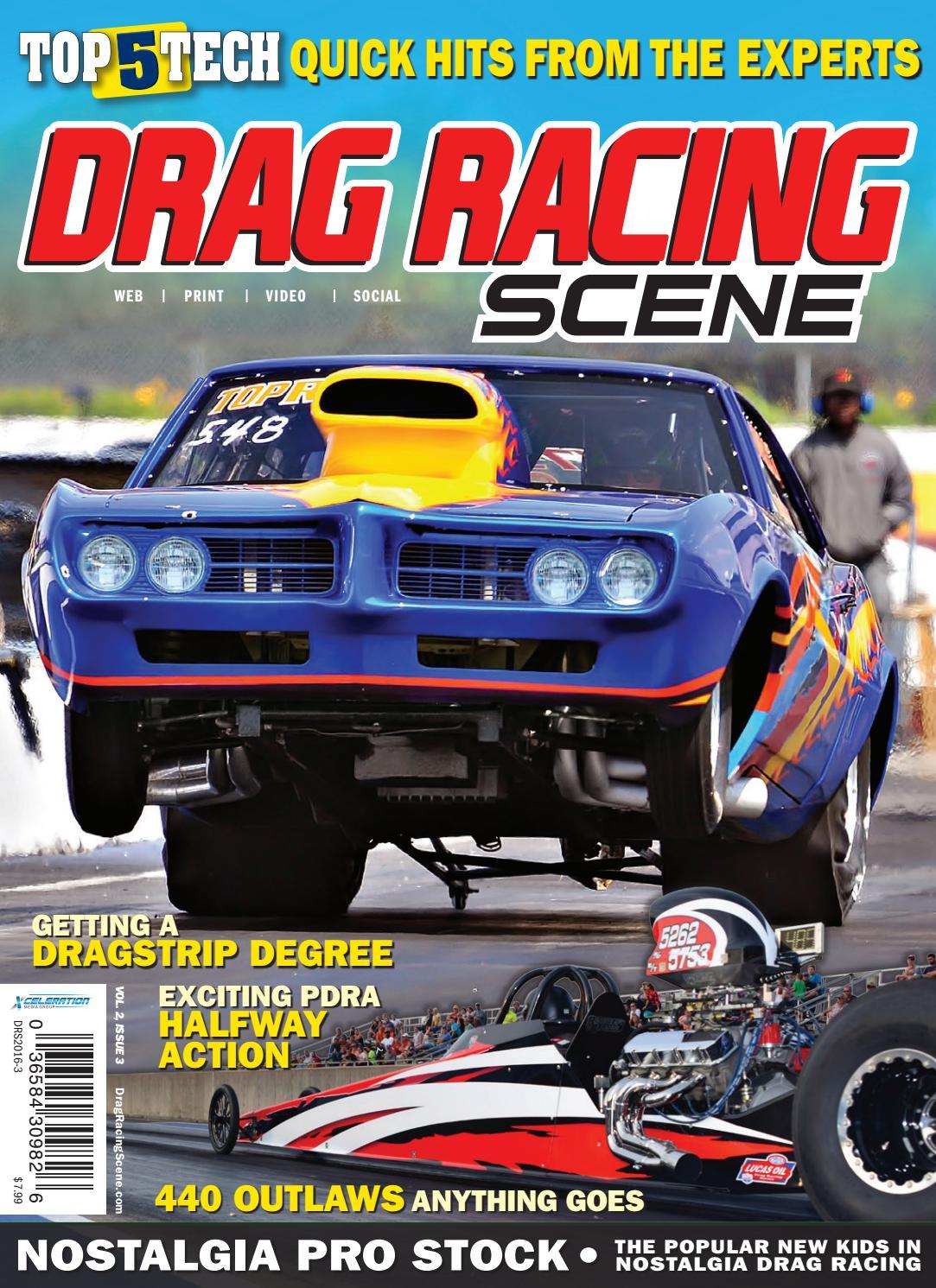 Drag Racing Scene Fall 2016 by Xceleration Media - issuu