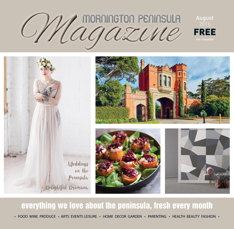 Mornington Peninsula Magazine August 2016 by Mornington Peninsula