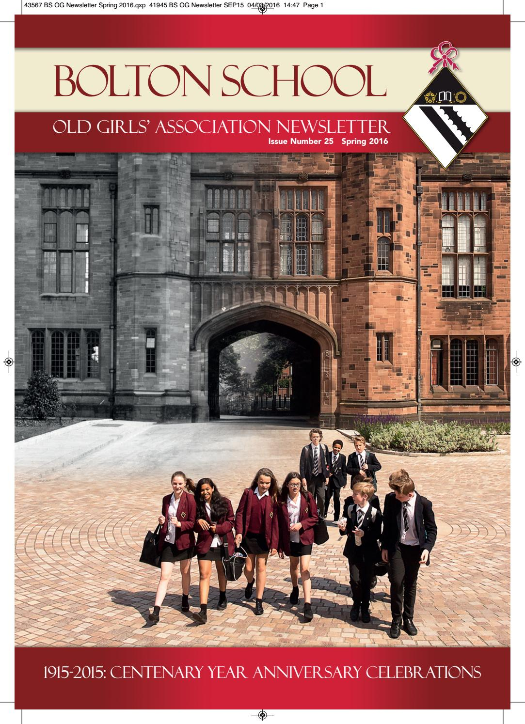 Old Girls Newsletter Spring 2016 By Bolton School