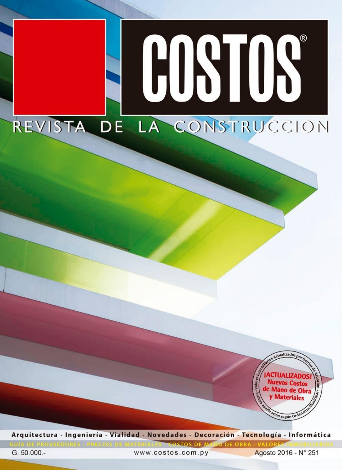 Costos 251 Agosto/2016 by Revista Costos (Paraguay) - issuu