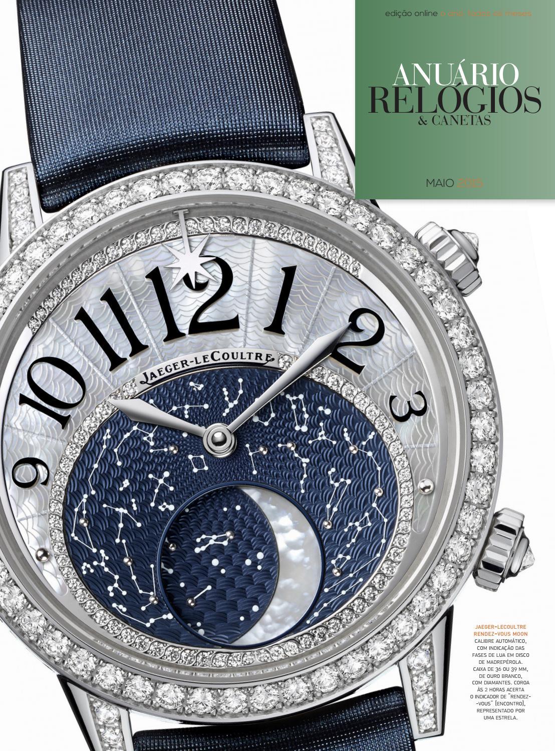 9a568d37f9b Anuário Relógios   Canetas - Maio 2015 by Anuário Relógios   Canetas - issuu