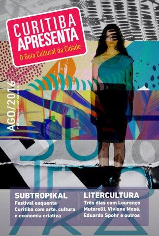 110 - Curitiba Apresenta - agosto 2016 by Guia Curitiba Apresenta ... 884f266590