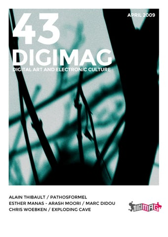 Digimag 43 April 2009 By Digicult Editions Issuu