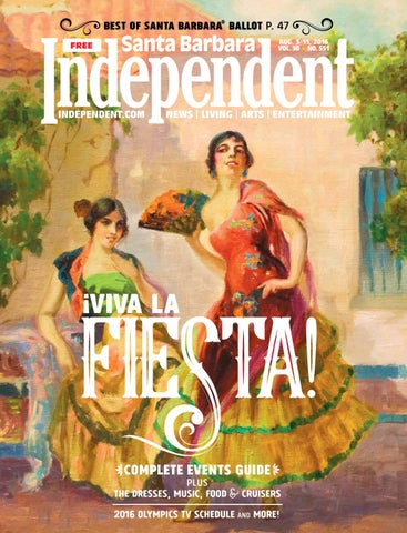 Santa Barbara Independent 832016 By Sb Independent Issuu