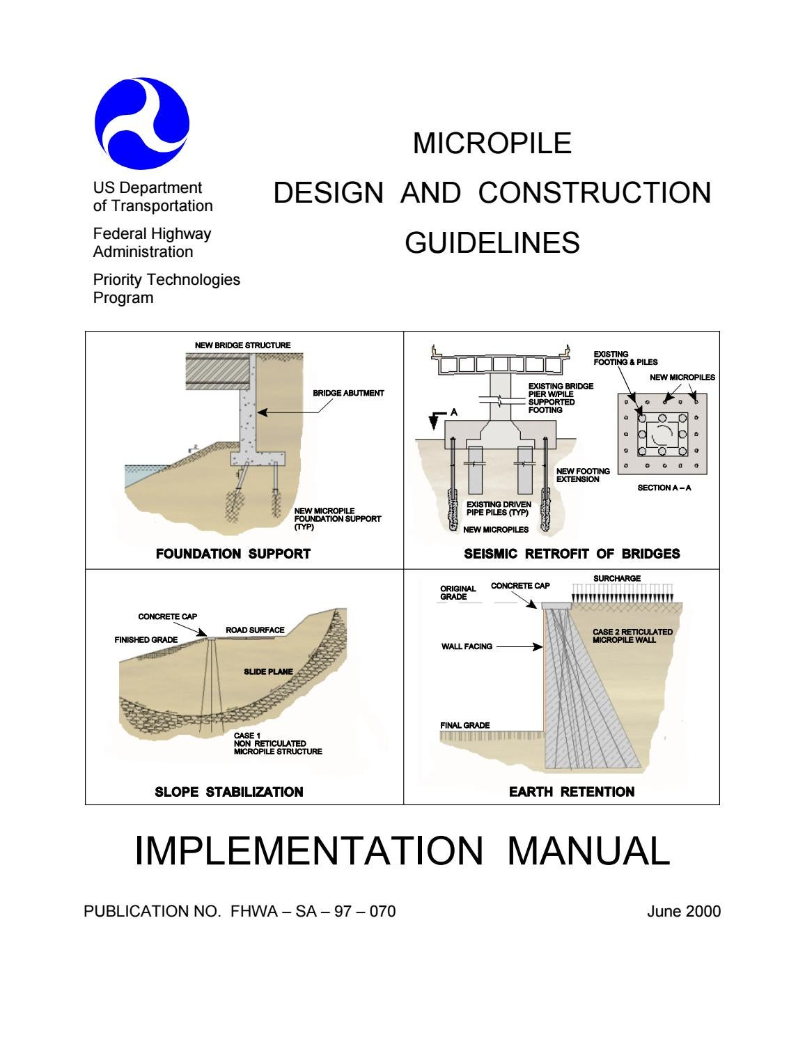 Federal Highway Administration (Fhwa) micropilie design and
