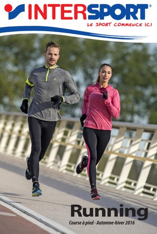 nouvelle arrivee a4369 2bdef INTERSPORT - Running Automne/Hiver 2016 (36 pages) by ...