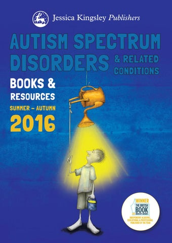 0dfc6be6ccd Jessica Kingsley Publishers  Autism Catalogue 2016 by Jessica ...
