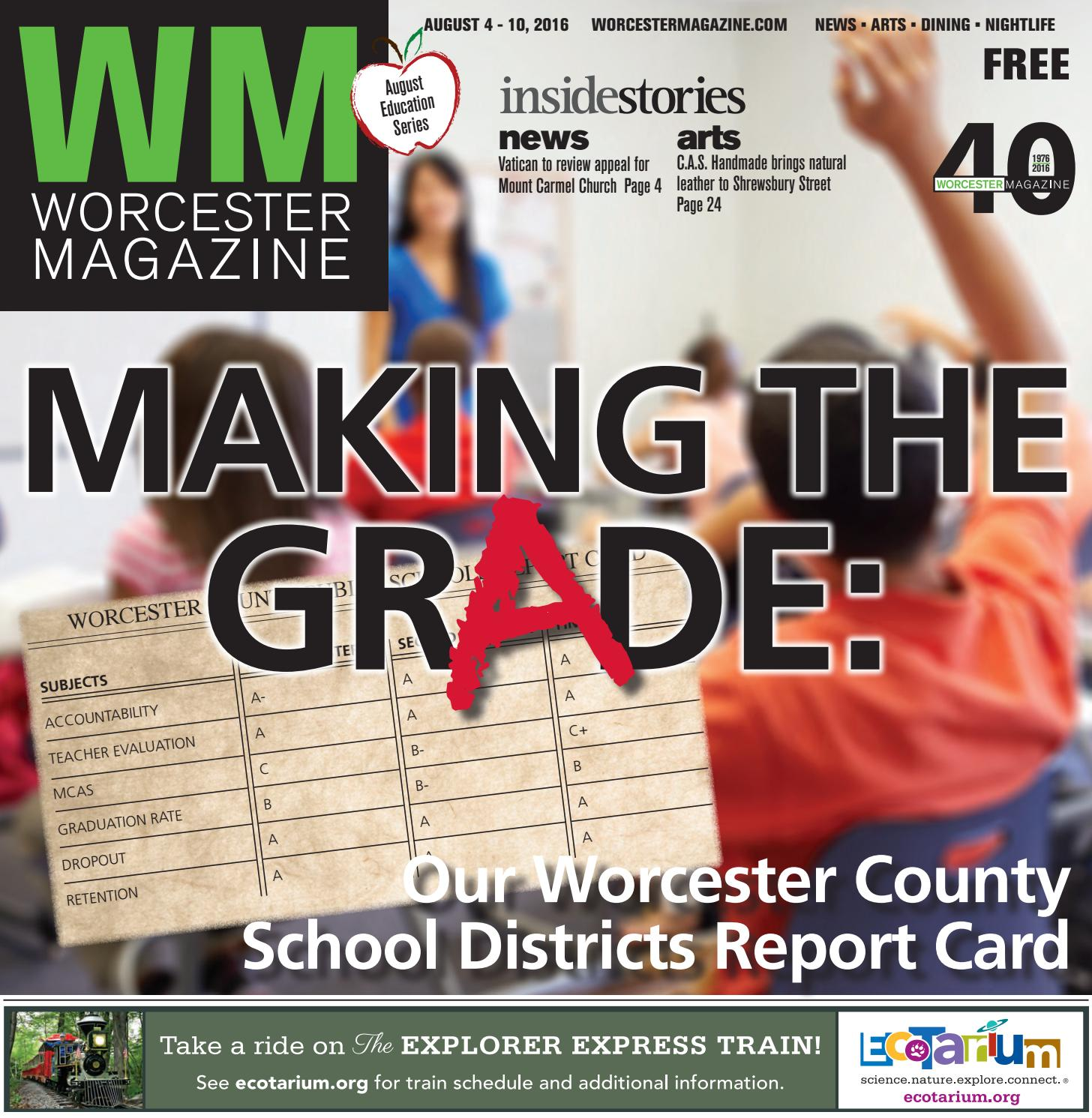 Worcester Magazine August 4 - 10, 2016 by Worcester Magazine