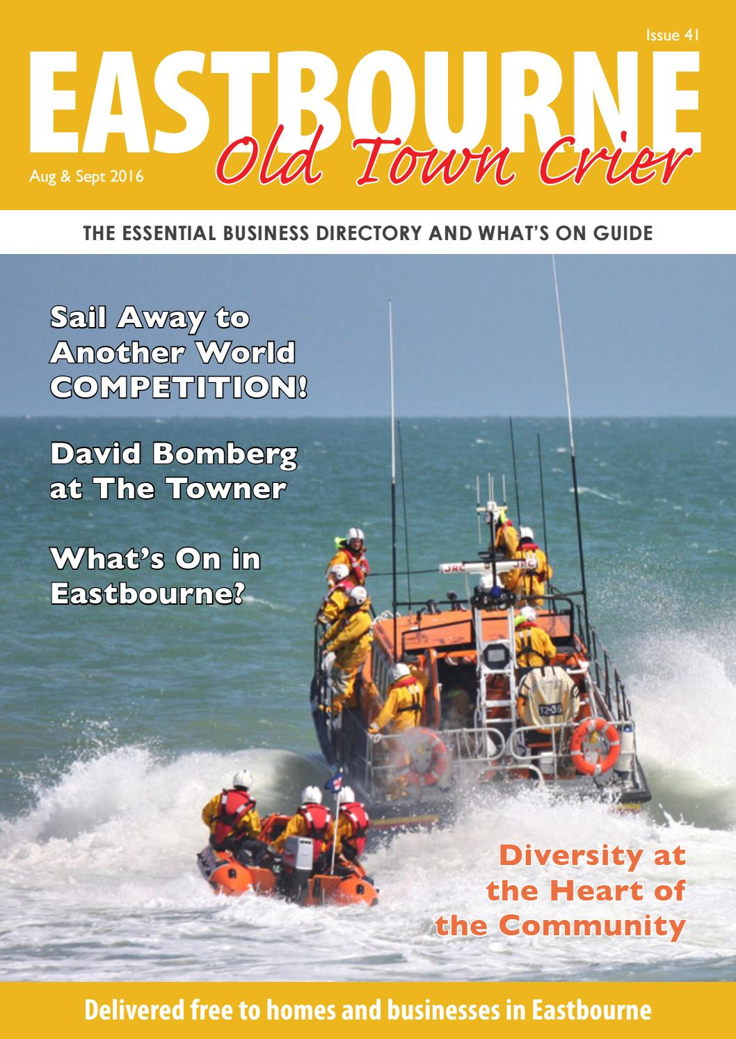 The Eastbourne Old Town Crier Aug/Sept 2016 by Eastbourne Old Town ...