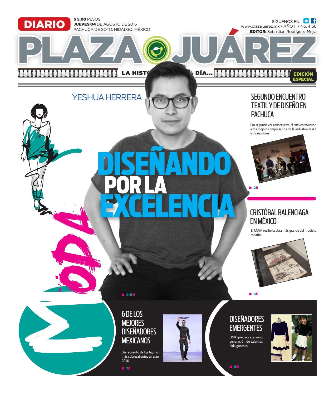 115a4a6225 04-08-16 EDICIÓN ESPECIAL MODA by Diario Plaza Juárez - issuu