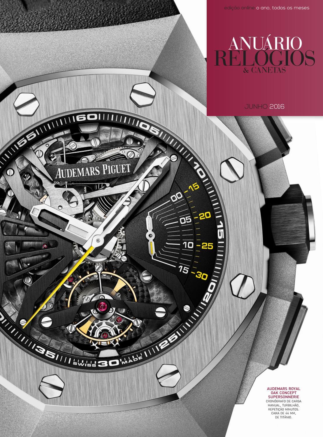 f76fcc47451 Anuário Relógios   Canetas - Junho 2016 by Anuário Relógios   Canetas -  issuu