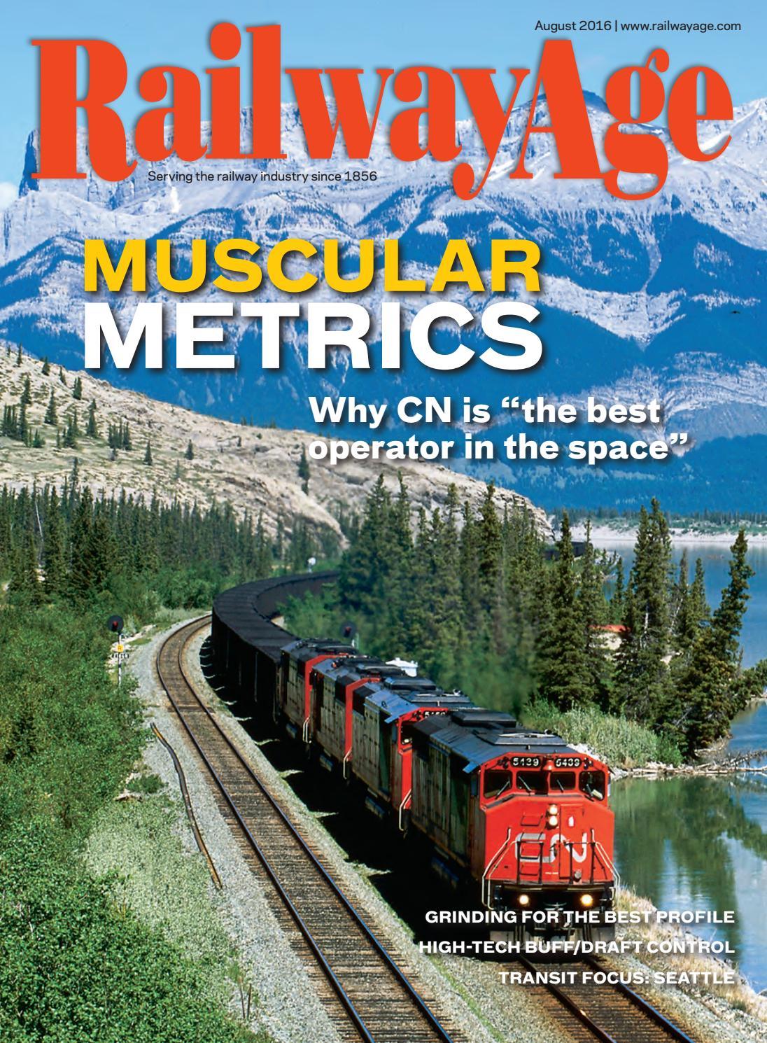 August 2016 Railway Age by Railway Age - issuu