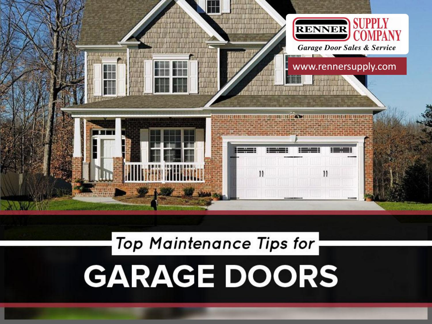Top Maintenance Tips For Garage Doors By Renner Supply Company   Issuu