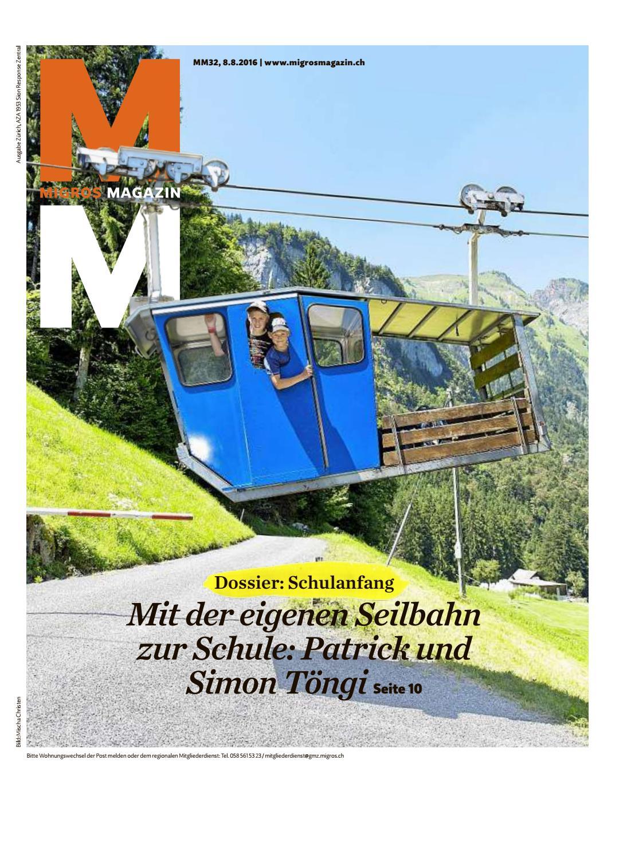 Migros magazin 32 2016 d zh by Migros-Genossenschafts-Bund - issuu