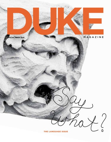 Special issue 2016the language issue by dukemagazine issuu page 1 malvernweather Gallery