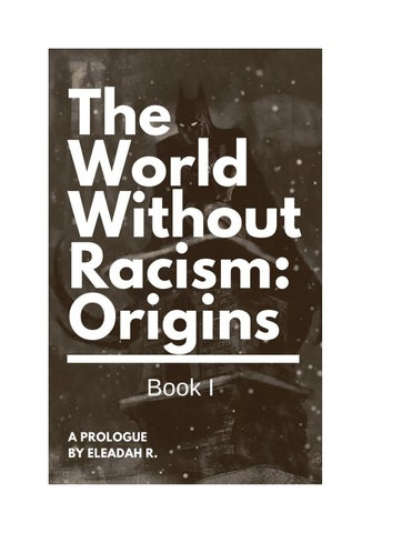 The World Without Racism Origins Book I