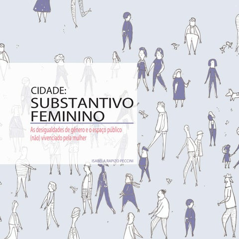 098abb9d1 Cidade: Substantivo Feminino by Isabela Peccini - issuu