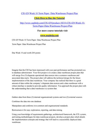 Cis 429 week 10 term paper data warehouse project plan by