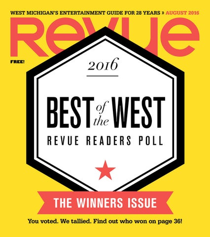August 2016 Revue Magazine By Revue Magazine Issuu
