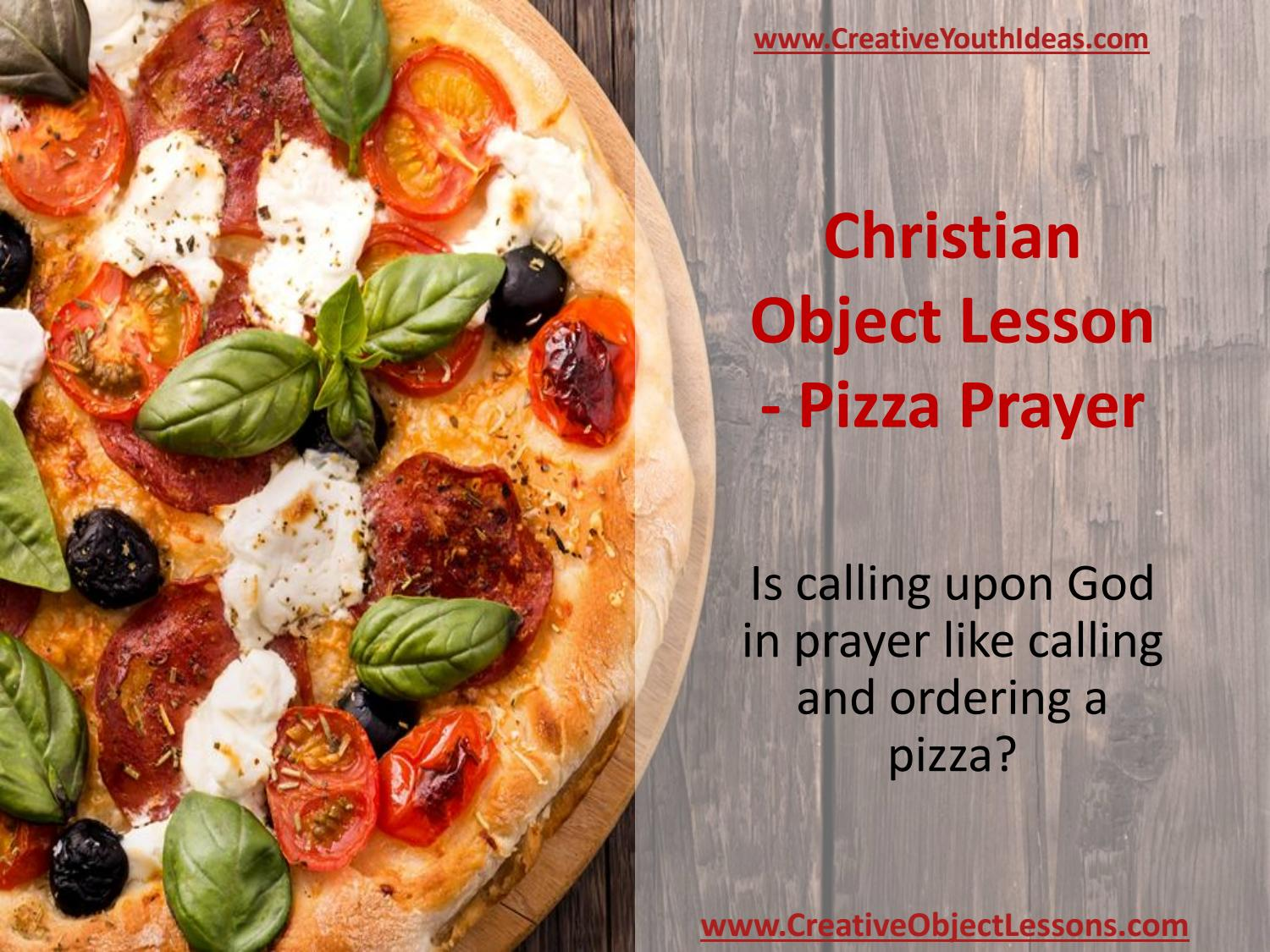 Christian Object Lesson - Pizza Prayer by Ken Sapp - issuu