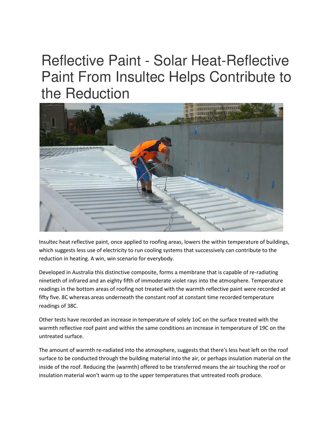 Heat Reflective Paint - Interior Eterior Thermal Paint by