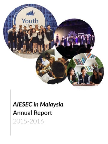 Aiesec in malaysia annual report 1516 by aiesec in malaysia issuu aiesec in malaysia annual report 2015 2016 malvernweather Choice Image