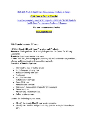 Hcs 235 week health care utilization paper Essay Example - August 2019