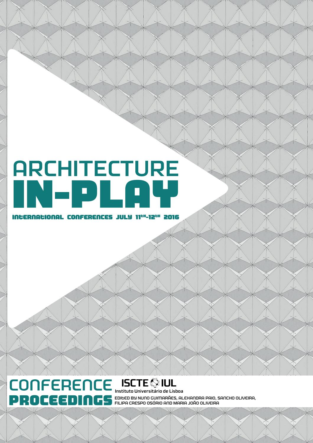 wholesale dealer 27fbd bf612 ARCHITECTURE IN-PLAY 2016 International Conference by George Vlachodimos -  issuu