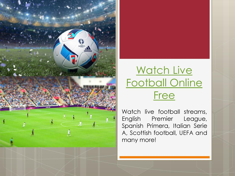 Free Live Stream Football
