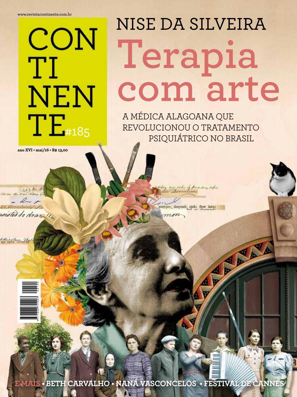 Continente  185 - Nise da silveira by Revista Continente - issuu adbbf4931d
