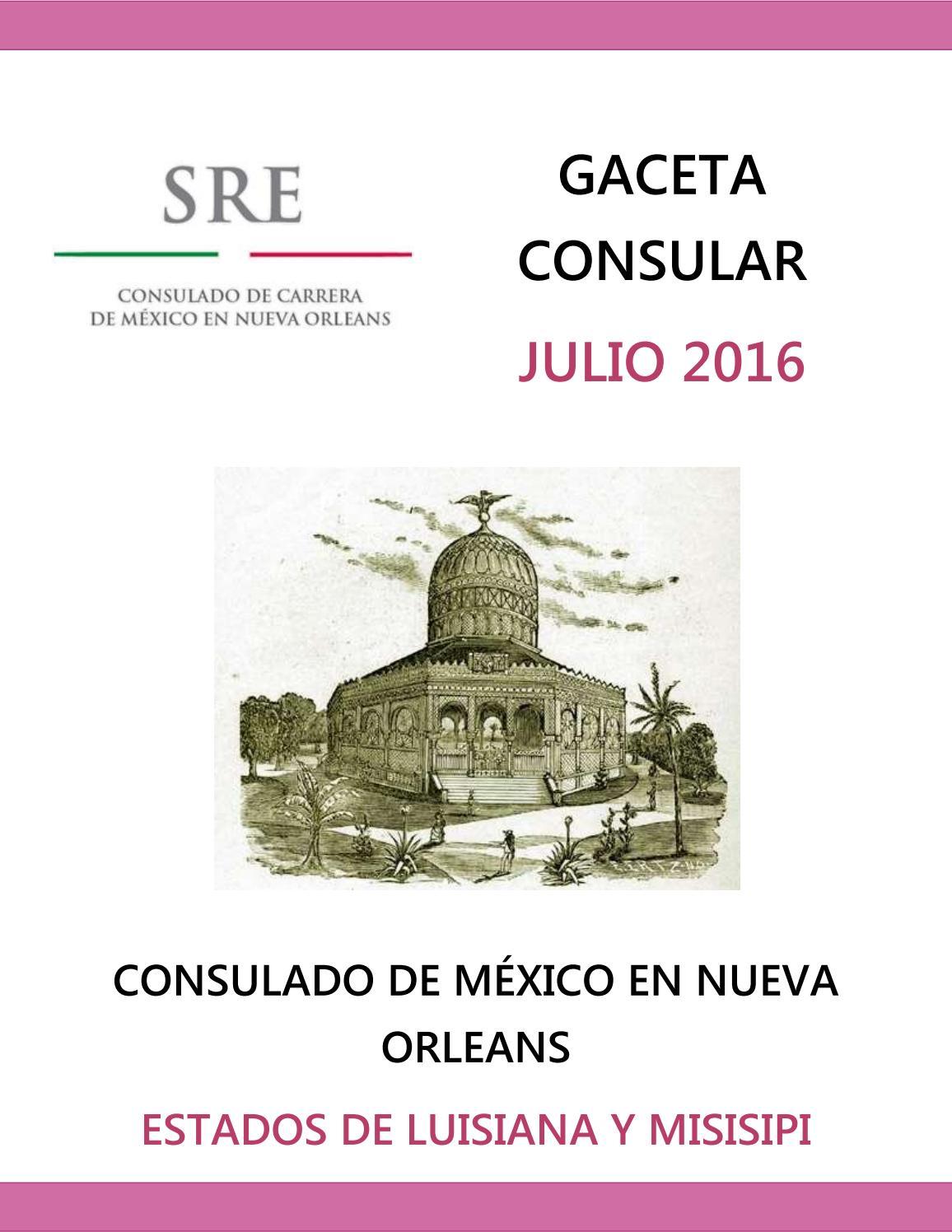 Gaceta del Consulado de México en Nueva Orleans Julio 2016 by ...
